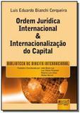 Ordem juridica internacional e internacionalizacao - Jurua