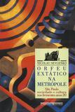 Orfeu extático na metrópole