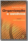 Organizacao e estetica - Fgv
