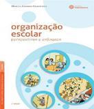 Organizacao Escolar - Perspectivas E Enfoques - 02 Ed - Ibpex