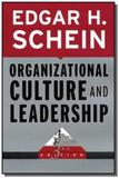 Organizational culture and leadership - John wiley