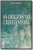 Origens do cristianismo, as - 1 - Paulinas