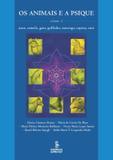 Os animais e a psique - Volume 2 - Asno, camelo, gato, golfinho, morcego, raposa, rato