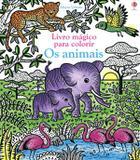 Os animais: Livro mágico para colorir
