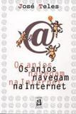 Os Anjos Navegam na Internet - Bagaço