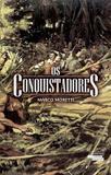 Os Conquistadores - Novos talentos