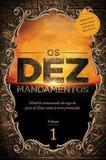 os dez mandamentos -volume 1 - Thomas nelson