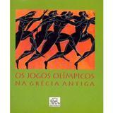 Os Jogos Olímpicos na Grécia Antiga - Odysseus