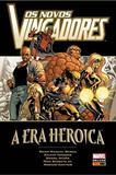 Os Novos Vingadores: A era heróica