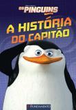 Os Pinguins De Madagascar - A História Do Capitão (Dreamworks)