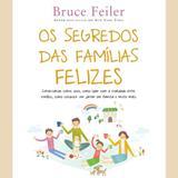 Os Segredos Das Familias Felizes - Nova fronteira