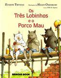 Os Tres Lobinhos e o Porco Mau - Brinque book