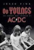 Os Youngs - Os irmãos que criaram o AC/DC