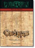 Osiris, O Deus Do Egito - Marco zero - nobel