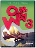 Our way 3: livro do aluno + reader grandpa + multi - Moderna - didaticos