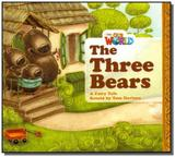 Our World 1 (BRE) - Reader 4: The Three Bears: : A Fairy Tale - Big Book - Cengage