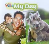 Our World 2 - Reader 5 - My Day - Big Book