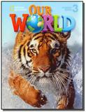 Our World 3 - Student Book - Cengage