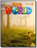 Our World 4 (BRE) - Student s Book with CD-ROM - Cengage