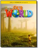 Our World 4 (BRE) - Workbook with Audio CD - Cengage