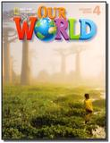 Our World 4 - Student Book + CD-ROM - Cengage
