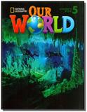 Our World 5 (BRE) - Student s Book with CD- ROM - Cengage