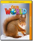 Our World Starter - Workbook + Audio CD  - VERSÃO ESPECIAL CULTURA INGLESA - Cengage