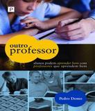 Outro Professor - Paco editorial