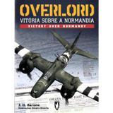 Overlord - Vitória sobre a Normandia - Outras editoras