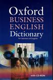 Oxford business english - dictionary for learners of english with cd-rom - Oxford university