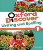 Oxford Discover 1 - Writing And Spelling