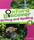 Oxford Discover 4 - Writing And Spelling