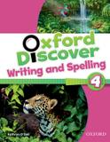 Oxford discover 4 writing  spelling bk - Oxford university