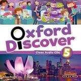 Oxford Discover 5 - Class Audio Cds