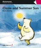 Ozzie And Summer Sun - Richmond publishing (moderna)
