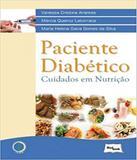 Paciente Diabetico - Cuidados Em Nutricao - Medbook