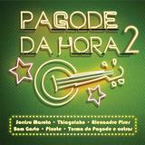 Pagode da Hora 2 - CD - Som livre