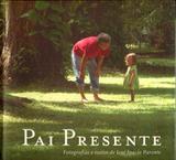Pai Presente - Interior produções