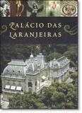 Palácio das Laranjeiras - Topbooks