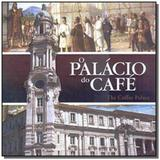 Palacio do cafe, o - Magma cultural