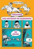 Panorama das historias em quadrinhos no brasil - Peiropolis