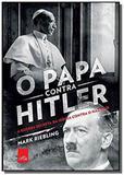 Papa contra hitler, o - leya