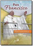 Papa francisco pensamentos - Paulus