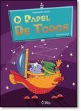 Papel de Todos, O - Editora do brasil - paradidático