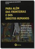 Para alem das fronteiras e dos direitos humanos - Ithala
