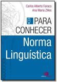 Para Conhecer Norma Linguística - Contexto