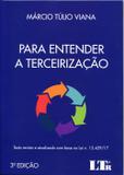 Para Entender a Terceirização - 3ª Edição - 2017 - Ltr