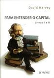 Para Entender o Capital - Livros II e III - Boitempo