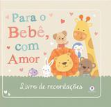 Para o bebê, com amor - Livro de recordações