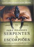 Para Pisardes Serpentes  Escorpiões - A.d. santos
